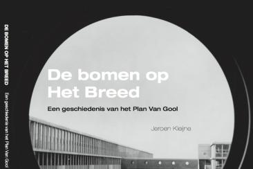 'De bomen op Het Breed', boek over Plan van Gool