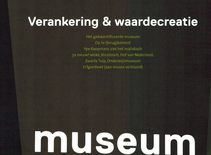 Achtergrondverhaal aandacht op televisie, Museumvisie